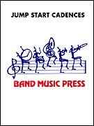 Jump Start Cadences for Percussion - Marching Band - SET