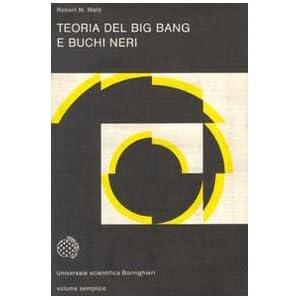 Teoria del big bang e buchi neri