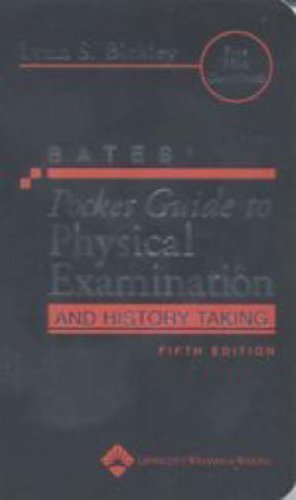 Bates' Pocket Guide to Physical Examination and History Taking (Professional Guide Series) 5th (fifth) Revised Edition by Bickley, Lynn S., Szilagyi, Peter G., Bates, Barbara published by Lippincott Williams and Wilkins (2006)