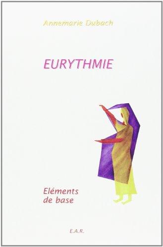 Eurythmie Elements de Base