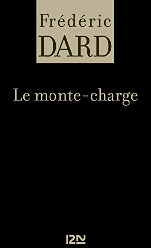 Le monte-charge (FREDERIC DARD) (French Edition) by [DARD, Frédéric]