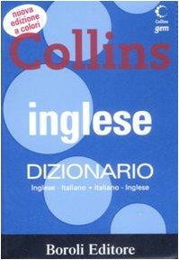 Inglese. Dizionario inglese-italiano, italiano-inglese. Ediz. bilingue