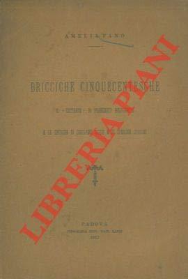 Bricciche cinquecentesche. Il 'costante' di Francesco Bolognetti e le critiche di Girolamo Muzio e di Sperone Speroni.