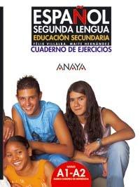 Espanol segunda lengua / Spanish Second Language: ...
