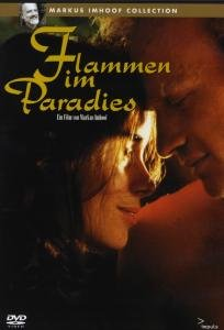 Fire in Paradise ( Flammen im Paradies )