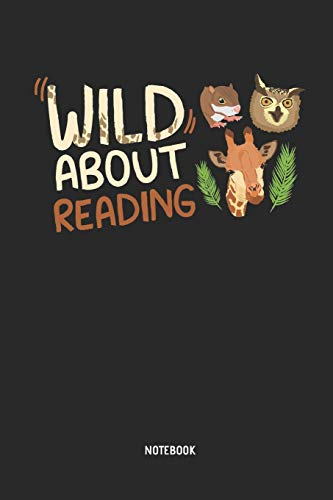 Wild About Reading | Notebook: Teacher Notebook / Journal - Great Accessories & Gift Idea for Teacher Appreciation Day or Retirement.