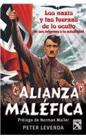Alianza Malefica/Unholy Alliance: The Nazis and the Powers of the Occult