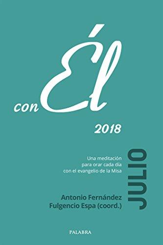Julio 2018, con Él por Antonio Fernández