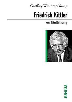 Friedrich Kittler zur Einführung