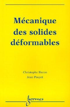 Mécanique des solides déformables