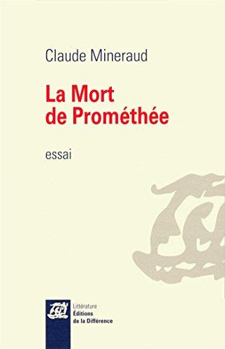 La mort de Prométhée par Claude Mineraud