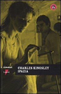 Ipazia (I rimossi) por Charles Kingsley