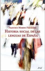Historia social de las lenguas de España (Ariel Letras) por Francisco Moreno Fernández