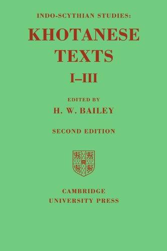 Indo-Scythian Studies: Being Khotanese Texts Volume I-III: Volume 1-3 2nd Edition Paperback