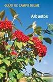 Arbustos (Guía Campo)