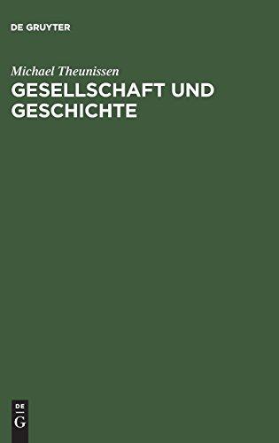 Gesellschaft und Geschichte: Zur Kritik der kritischen Theorie