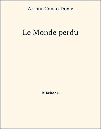 Couverture du livre Le Monde perdu