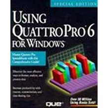 Using Quattro Pro for Windows (Special Edition Using) by Brian Underdahl (1994-09-06)