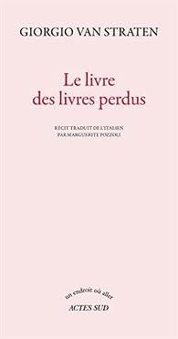 Le livre des livres perdus par  Giorgio Van Straten