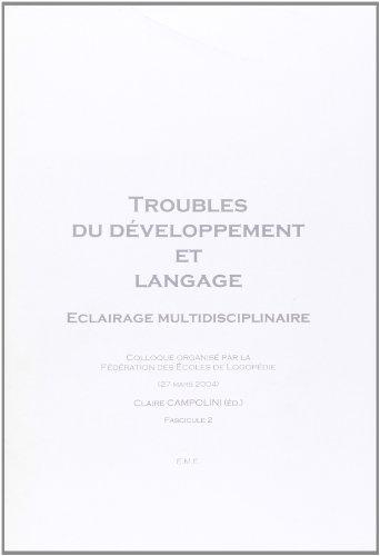Troubles du développement et langage (Fascicule 2)