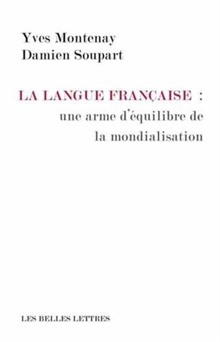 La Langue française: une arme d'équilibre de la mondialisation
