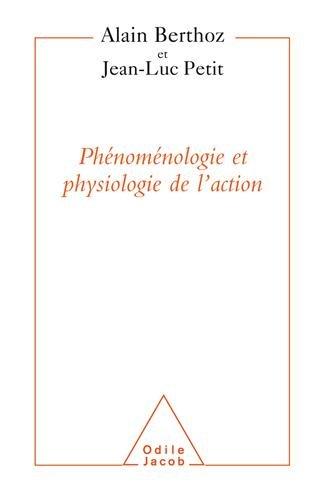 Physiologie de l'action et Phénoménologie