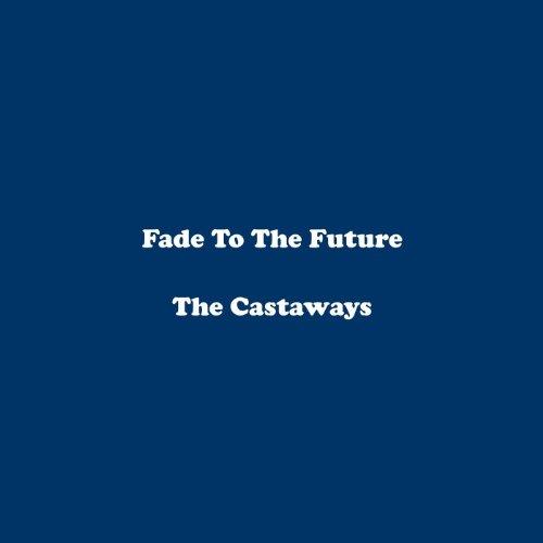 Fade To The Future - Single -