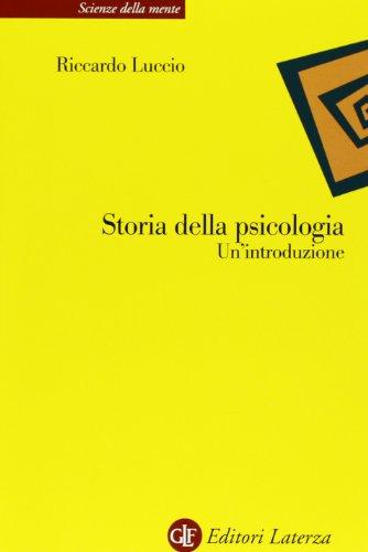 Storia della psicologia. Un'introduzione