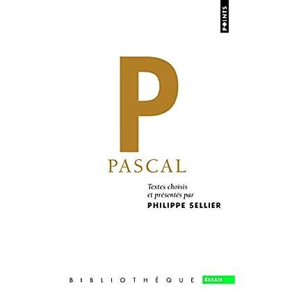 Pascal. Textes choisis et présentés par Philippe S
