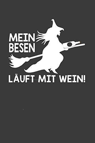 Halloween Kostüm Non - Mein Besen läuft mit Wein: Liniertes DinA 5 Notizbuch für Halloween Grusel-Fans Horror-liebende Gespenster Geister Clown Notizheft