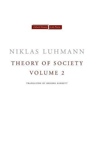 Theory of Society, Volume 2 (Cultural Memory in the Present)