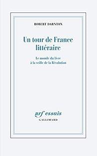 Un tour de France littéraire par Robert Darnton