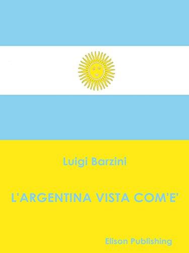 L'Argentina vista com'è