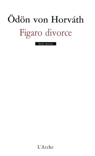 Figaro Divorce par Horvath (Von) Odon