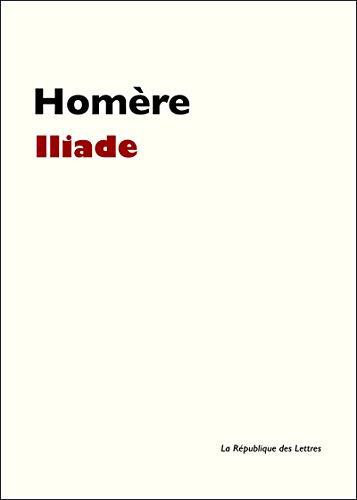 L'Iliade (GF t. 1512) (French Edition)