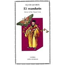 El mandarín (Letras Universales)