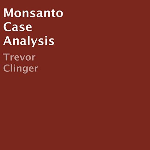 monsanto-case-analysis