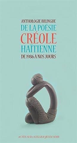 Anthologie bilingue de la poésie créole haïtienne de 1986 à