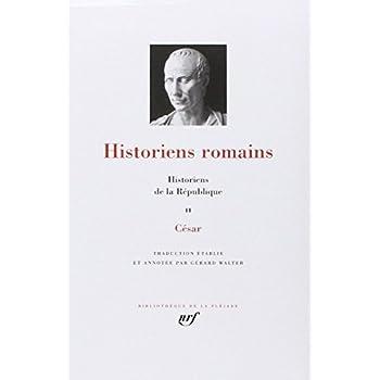 Historiens de la République : historiens romains, tome 2