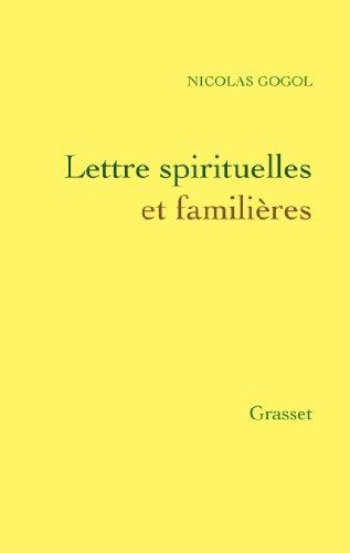 Lettres spirituelles et familires (Littrature Etrangre)