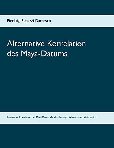 Price comparison product image Alternative Korrelation des Maya-Datums