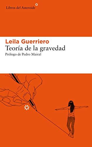 Teoría de la gravedad, de Leila Guerriero