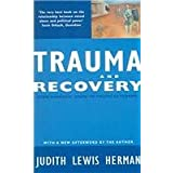 Trauma and Recovery : From Domestic Abuse to Political Terror
