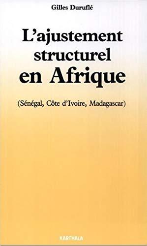 L'ajustement structurel en Afrique (Les Afriques) par Gilles Duruflé