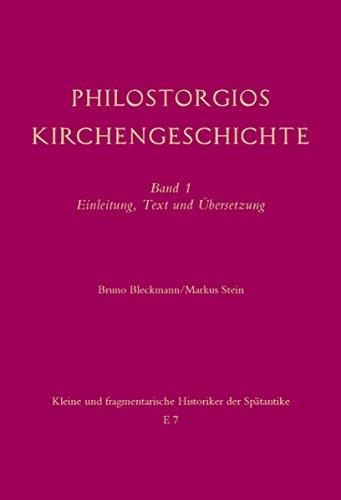 Philostorgios Kirchengeschichte Band 1 Einleitung Text Und