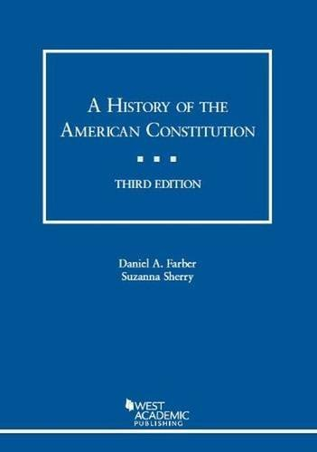 A History of the American Constitution (American Casebook Series) by Daniel Farber (2013-10-16)