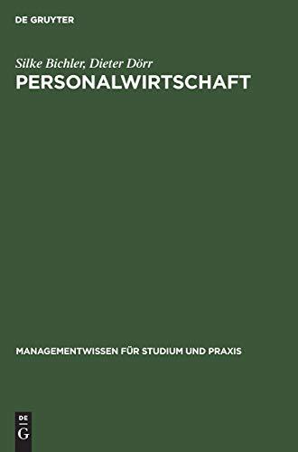 Personalwirtschaft: Einführung mit Beispielen aus SAP® R/3® HR® (Managementwissen für Studium und Praxis)