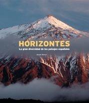 Horizontes. La gran diversidad de los paisajes españoles (General) por Joaquín Araújo