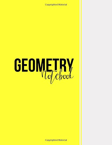 Geometry Notebook: Blank Notebook, Unlined Pages, Large(8.5 x 11 inches), 101 pages, Matte, Yellow