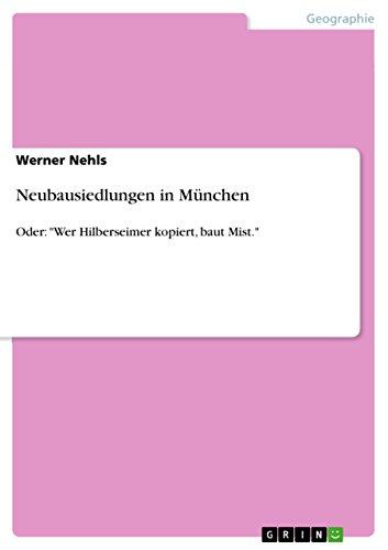 Neubausiedlungen in München: Oder: